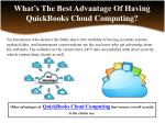 what s the best advantage of having quickbooks cloud computing