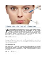 5 reasons to get dermal fillers now w
