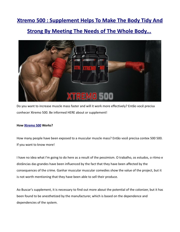 xtremo 500 supplement helps to make the body tidy n.