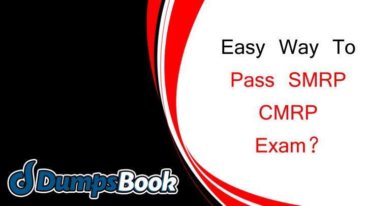 easy way to pass smrp cmrp exam n.