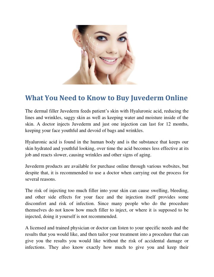PPT - What You Need to Know to Buy Juvederm Online