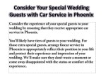 consider your special wedding guests with
