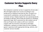 customer service supports every plan