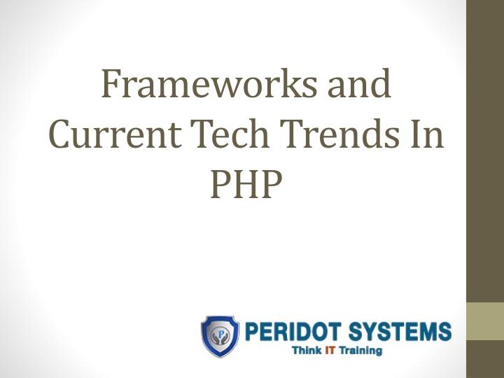 frameworks and current tech trends in php n.