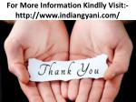 for more information kindlly visit http www indiangyani com