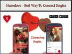 humelove best way to connect singles