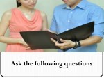 ask the following questions
