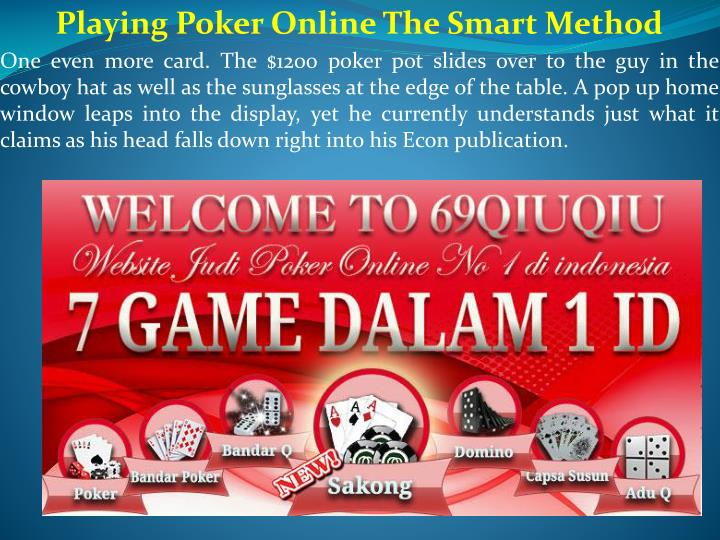 playing poker online the smart method one even n.