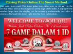 playing poker online the smart method one even