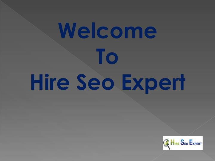 welcome to hire seo expert n.