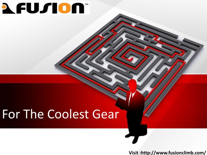 for the coolest gear n.