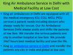 king air ambulance service in delhi with medical facility at low cost