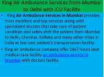 king air ambulance services from mumbai to delhi with icu facility