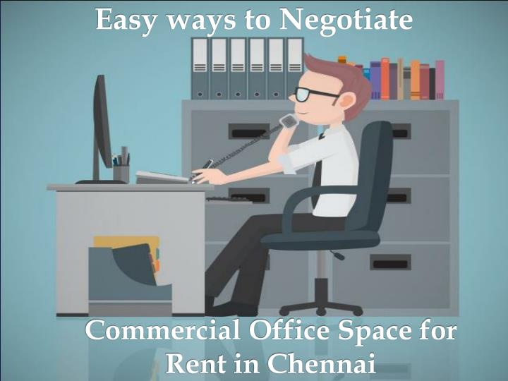 PPT - Easy ways to Negotiate Commercial Office Space for Rent in ...