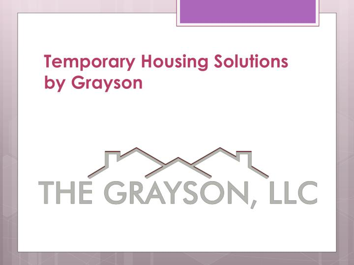 temporary housing solutions by grayson n.