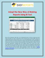 adopt the new way of making reports using bi tool