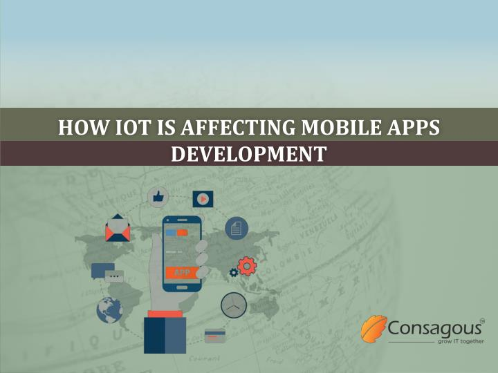 how iot is affecting mobile apps development n.