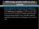 seo brings quality traffic to your website