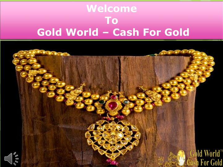 welcome to gold world cash for gold n.