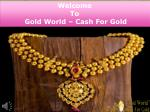 welcome to gold world cash for gold