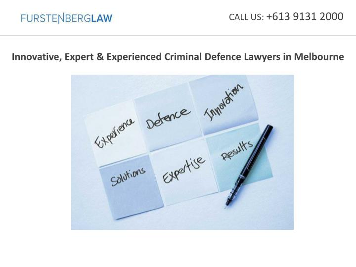 innovative expert experienced criminal defence lawyers in melbourne n.