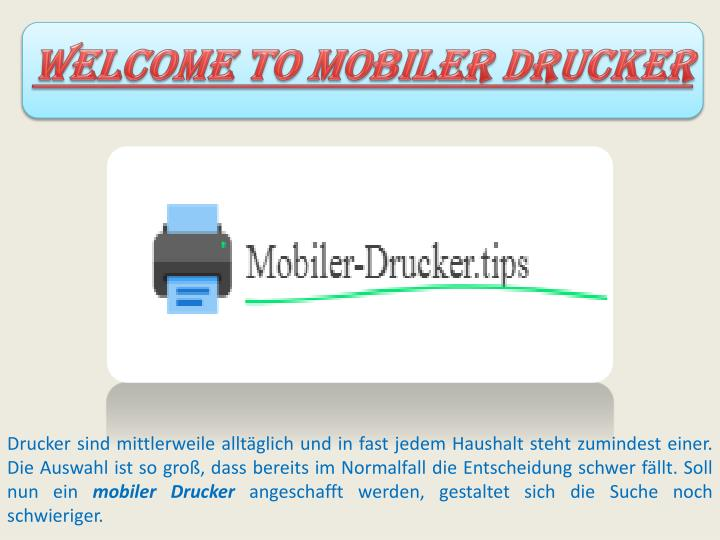 welcome to mobiler drucker n.