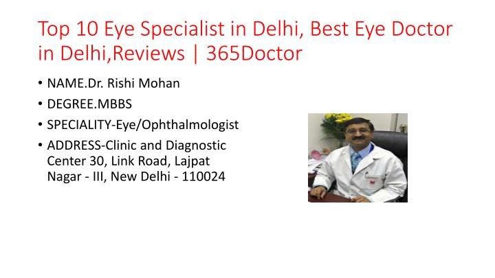 top 10 eye specialist in delhi best eye doctor in delhi reviews 365doctor n.