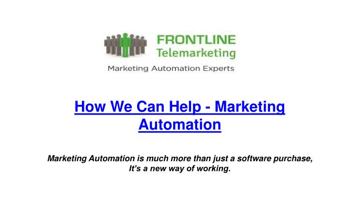how we can help marketing automation n.
