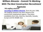 william almonte commit to working with the best construction recruitment agencies 2