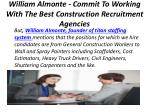 william almonte commit to working with the best construction recruitment agencies 4