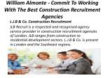 william almonte commit to working with the best construction recruitment agencies 6