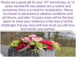roses are a great gift for your 15 th anniversary