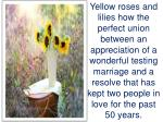 yellow roses and lilies how the perfect union