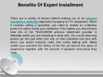 benefits of expert installment