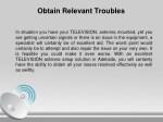 obtain relevant troubles