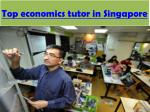 top economics tutor in singapore