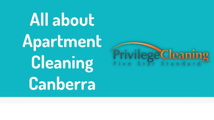 all about apartment cleaning canberra n.