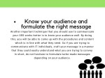 know your audience and formulate the right message