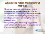 what is the action mechanism of mtp kit