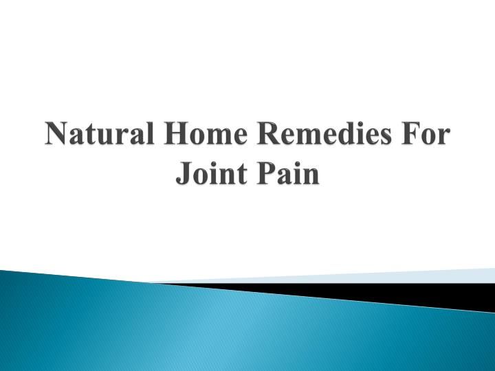 natural home remedies for joint pain n.