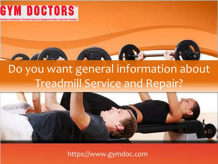 do you want general information about treadmill n.