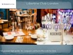 libertine club london