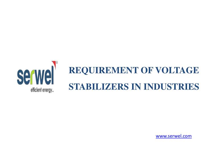 requirement of voltage stabilizers in industries n.