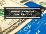 3 reasons a credit card is better than cash