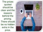 the prices quoted should be clear and the reasons
