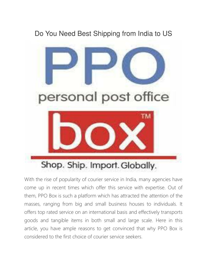 do you need best shipping from india to us n.