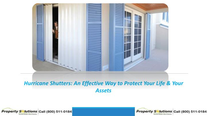 hurricane shutters an effective way to protect n.