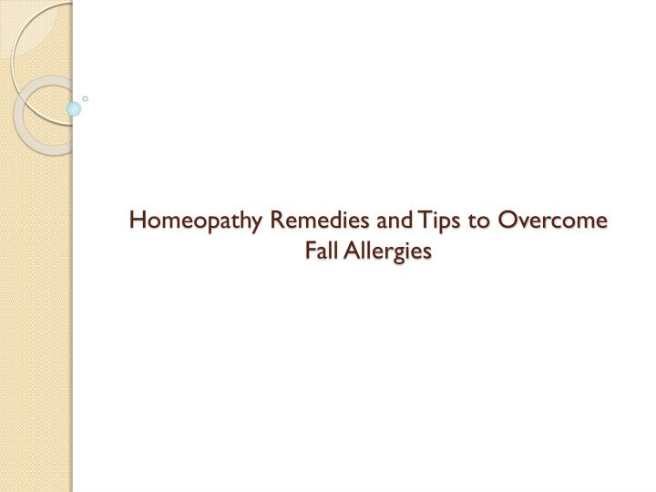 homeopathy remedies and tips to overcome fall allergies n.