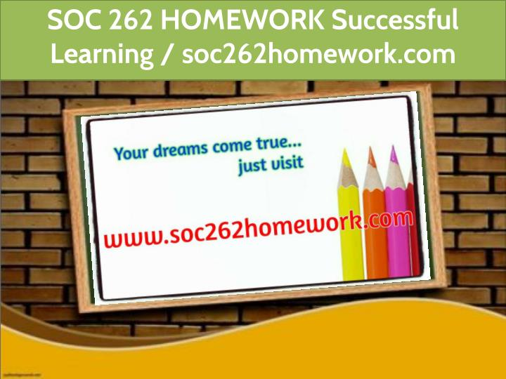 soc 262 homework successful learning n.
