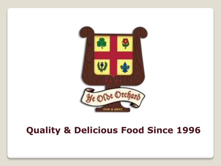 quality delicious food since 1996 n.
